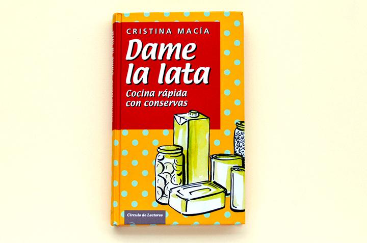 """Portada del libro """"Dame la lata"""""""